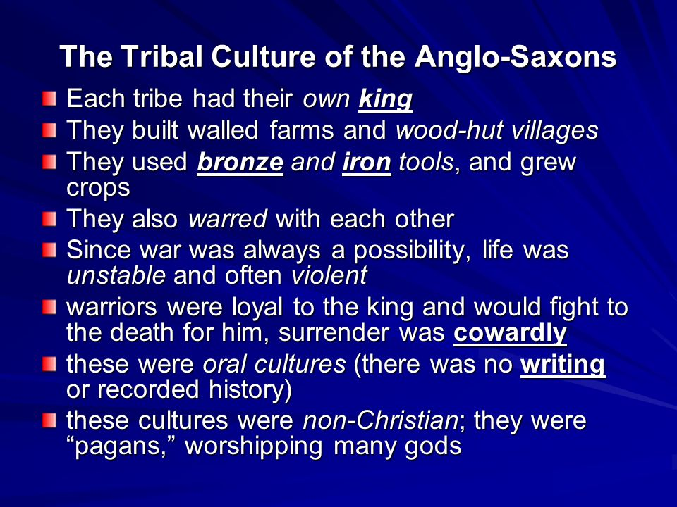 The Tribal Culture of the Anglo-Saxons