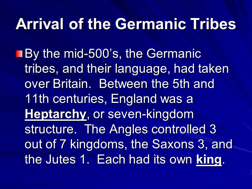 Arrival of the Germanic Tribes