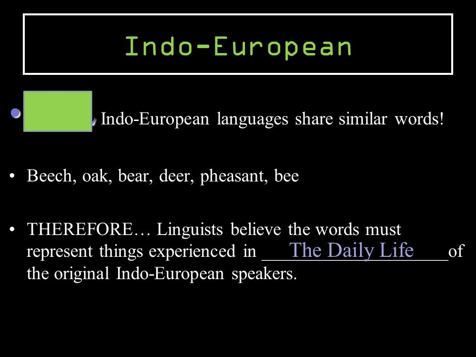 ALL Indo-European languages share similar words!