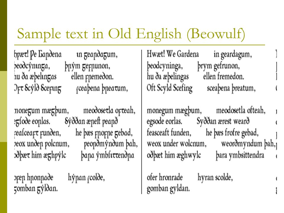 Sample text in Old English (Beowulf)