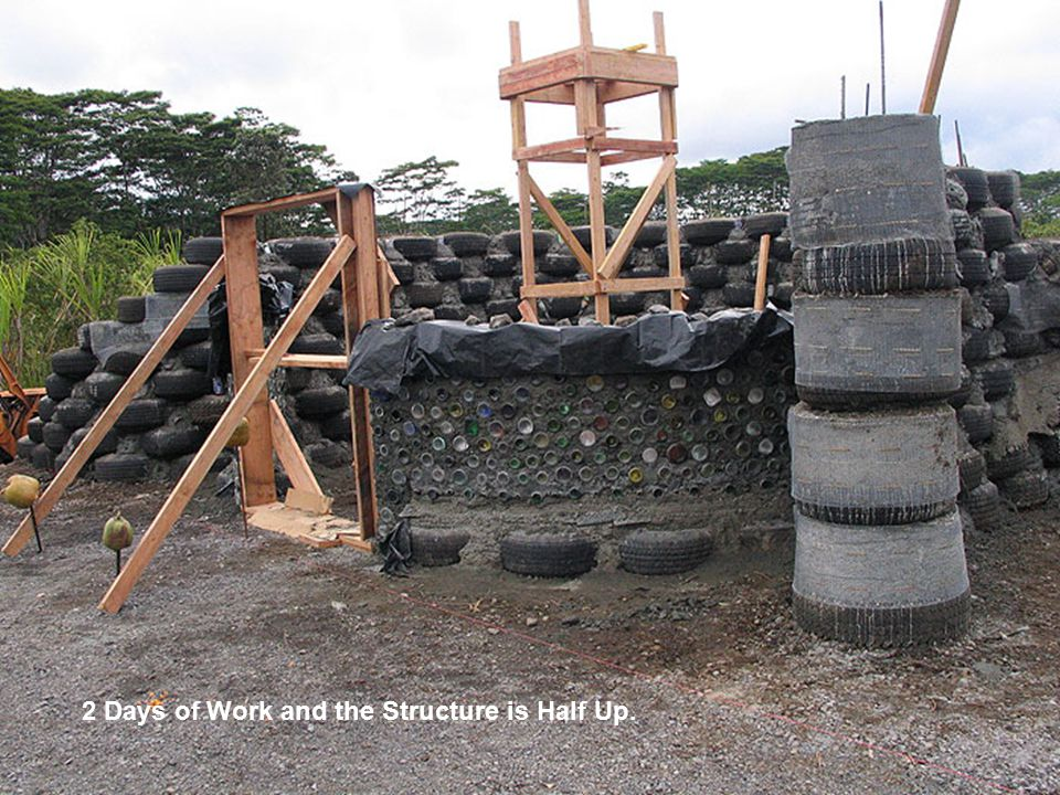 2 Days of Work and the Structure is Half Up.