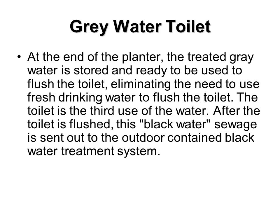 Grey Water Toilet