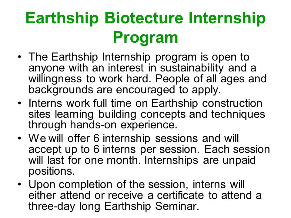 Earthship Biotecture Internship Program