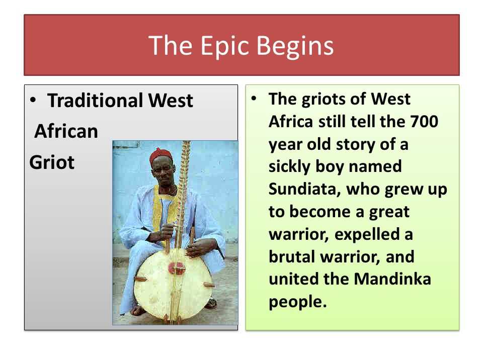 The Epic Begins Traditional West African Griot