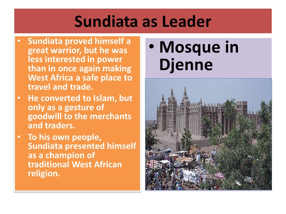 Mosque in Djenne Sundiata as Leader