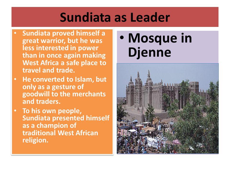 Mosque in Djenne Sundiata as Leader
