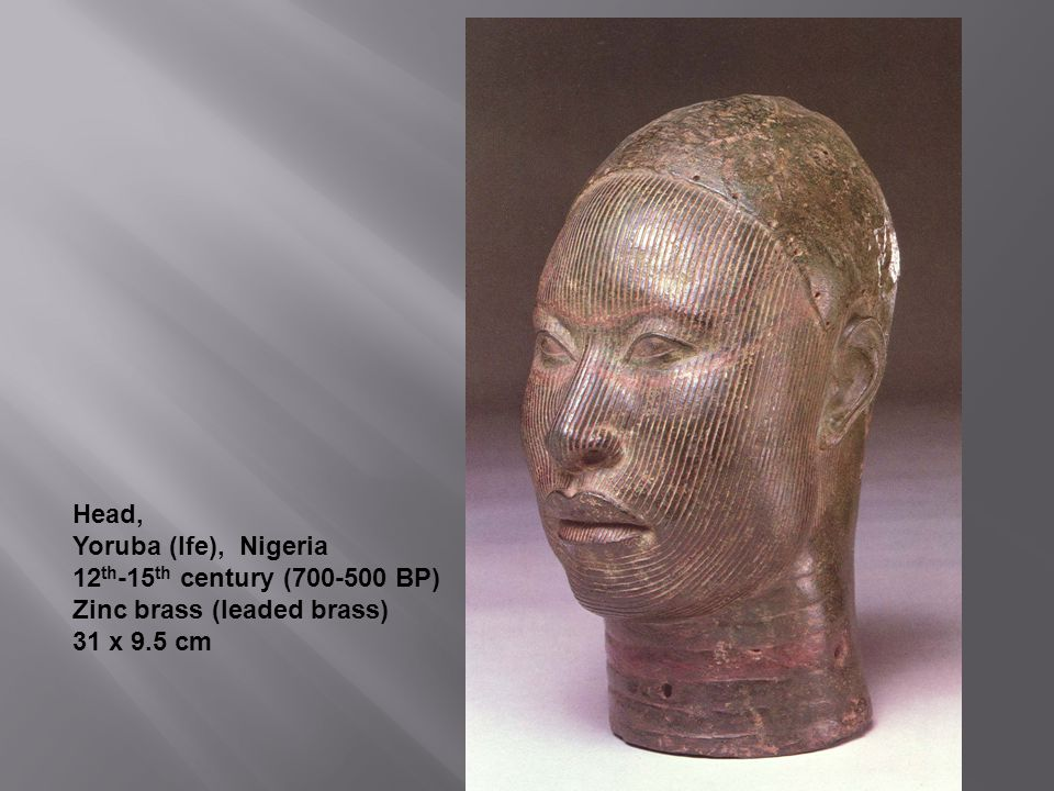 Head, Yoruba (Ife), Nigeria 12th-15th century (700-500 BP) Zinc brass (leaded brass) 31 x 9.5 cm