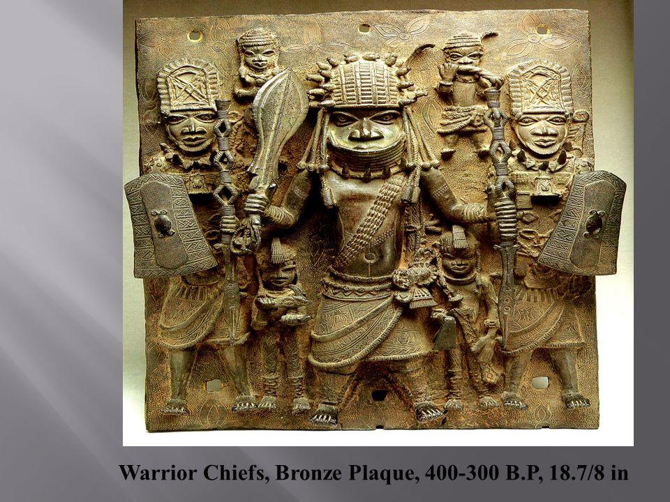 Warrior Chiefs, Bronze Plaque, 400-300 B.P, 18.7/8 in