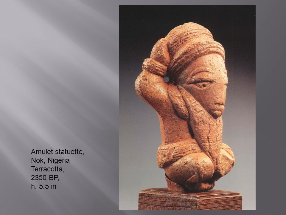 Amulet statuette, Nok, Nigeria Terracotta, 2350 BP, h. 5.5 in