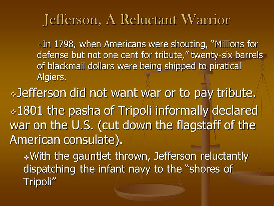 Jefferson, A Reluctant Warrior