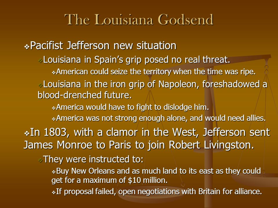 The Louisiana Godsend Pacifist Jefferson new situation