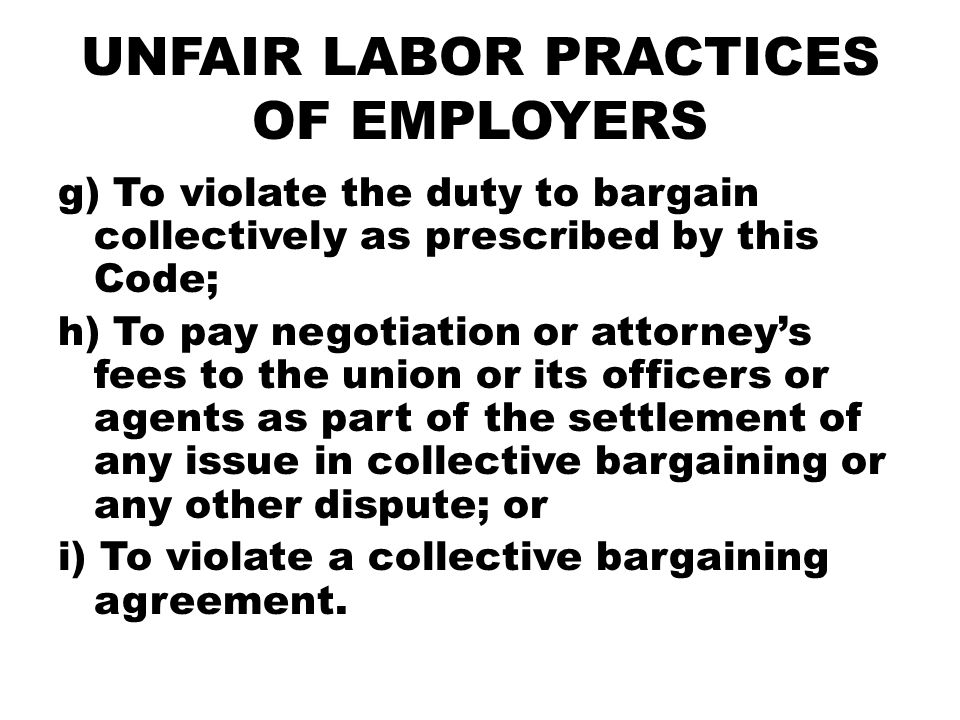 UNFAIR LABOR PRACTICES OF EMPLOYERS