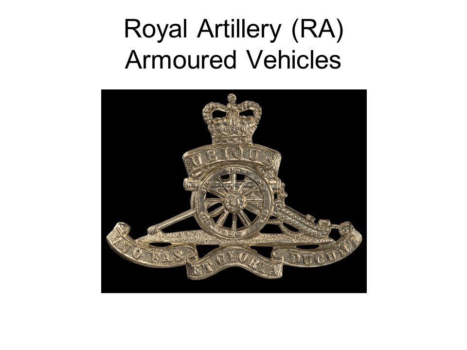 Royal Artillery (RA) Armoured Vehicles