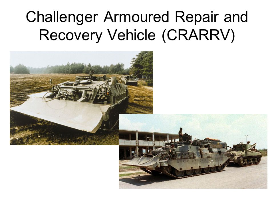 Challenger Armoured Repair and Recovery Vehicle (CRARRV)