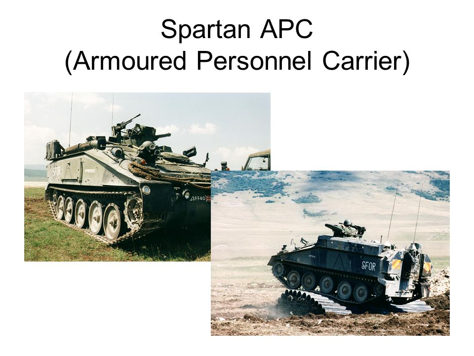 Spartan APC (Armoured Personnel Carrier)