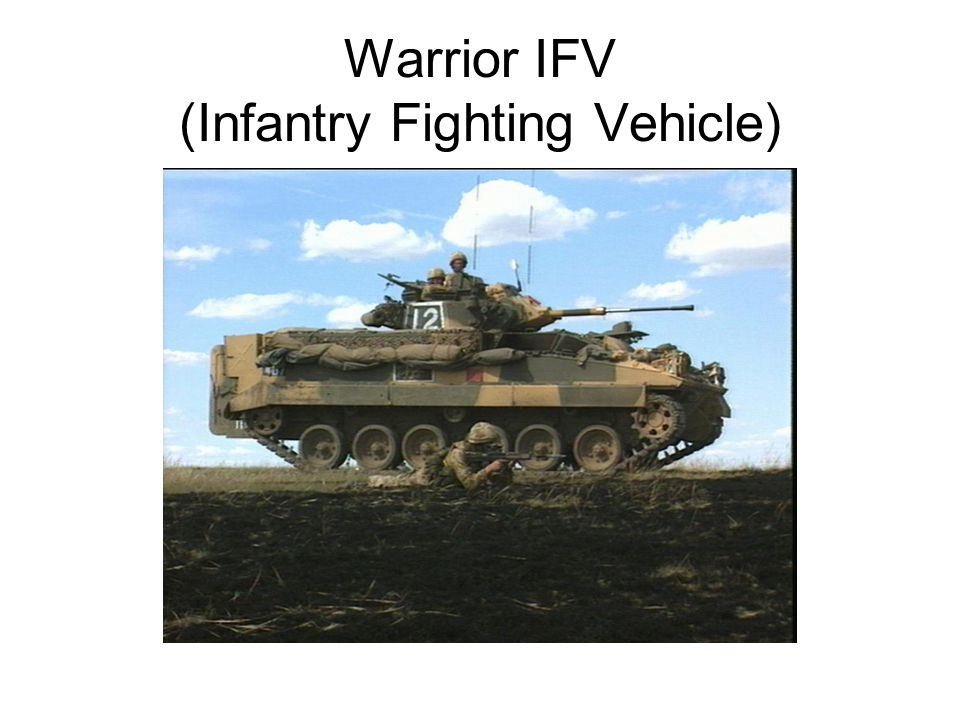 Warrior IFV (Infantry Fighting Vehicle)