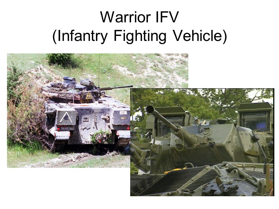 Warrior IFV (Infantry Fighting Vehicle)
