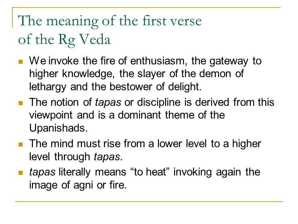 The meaning of the first verse of the Rg Veda