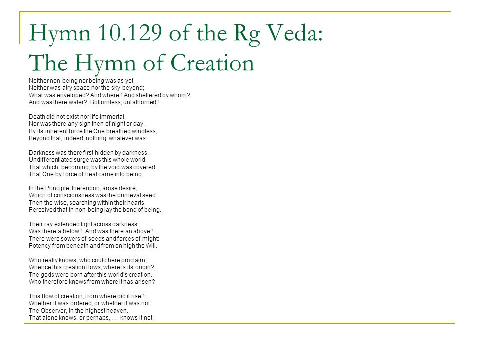 Hymn 10.129 of the Rg Veda: The Hymn of Creation