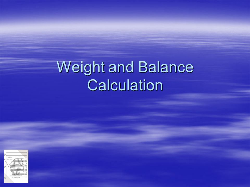 Weight and Balance Calculation