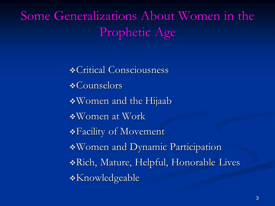 Some Generalizations About Women in the Prophetic Age