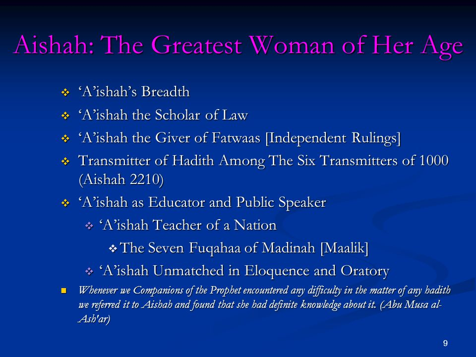 Aishah: The Greatest Woman of Her Age