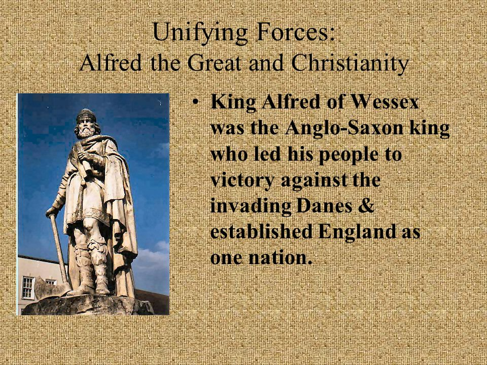 Unifying Forces: Alfred the Great and Christianity