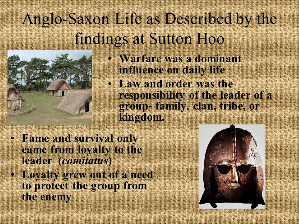 Anglo-Saxon Life as Described by the findings at Sutton Hoo