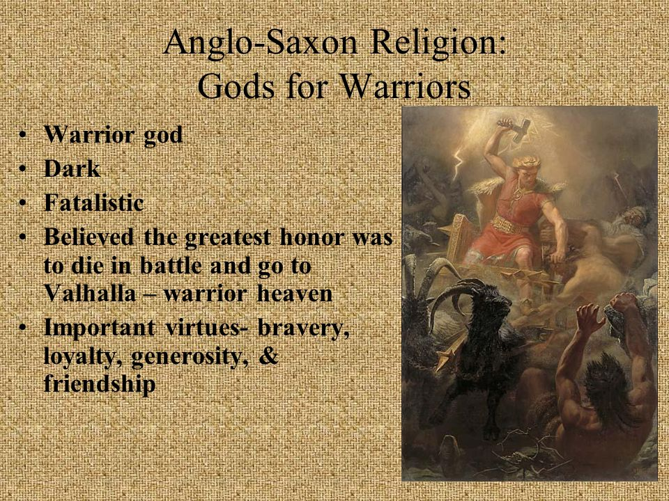 Anglo-Saxon Religion: Gods for Warriors