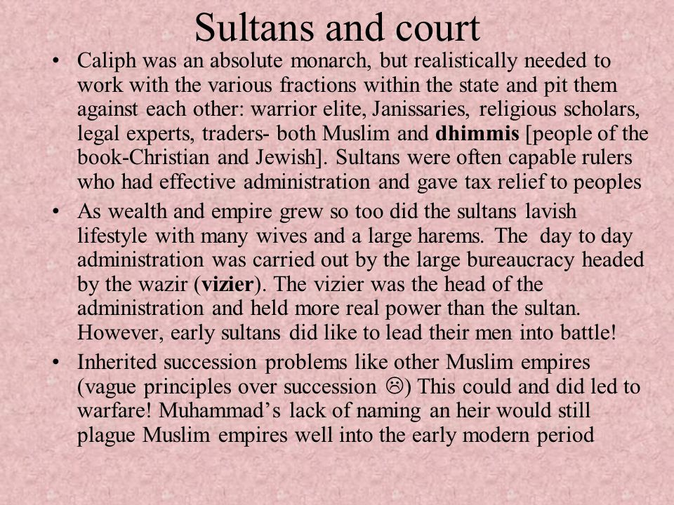 Sultans and court