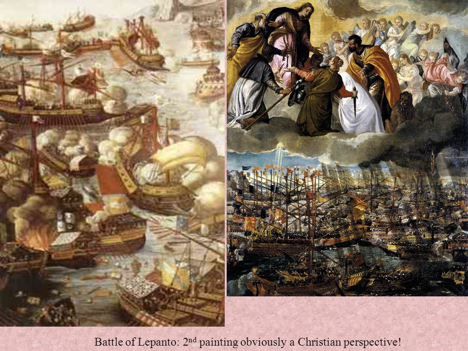 Battle of Lepanto: 2nd painting obviously a Christian perspective!