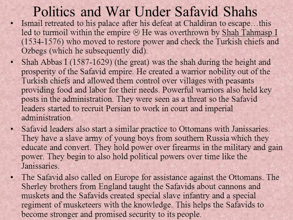 Politics and War Under Safavid Shahs