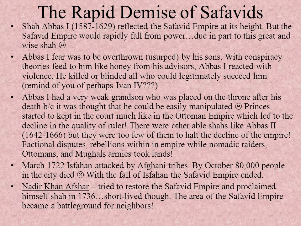 The Rapid Demise of Safavids