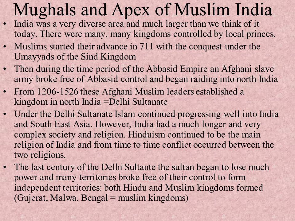 Mughals and Apex of Muslim India