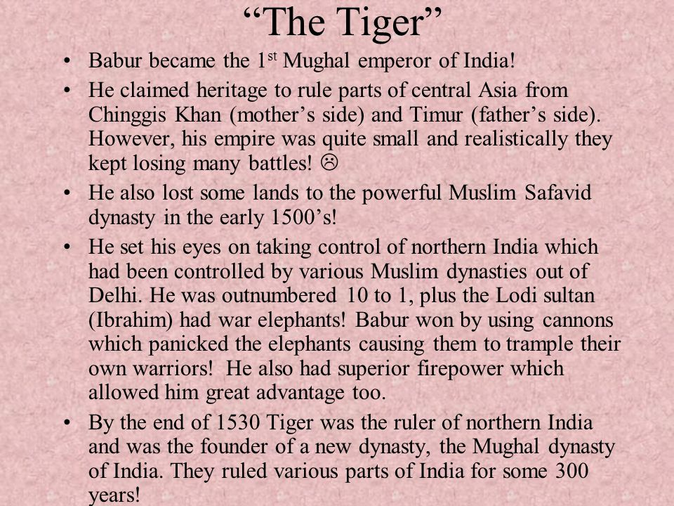 The Tiger Babur became the 1st Mughal emperor of India!