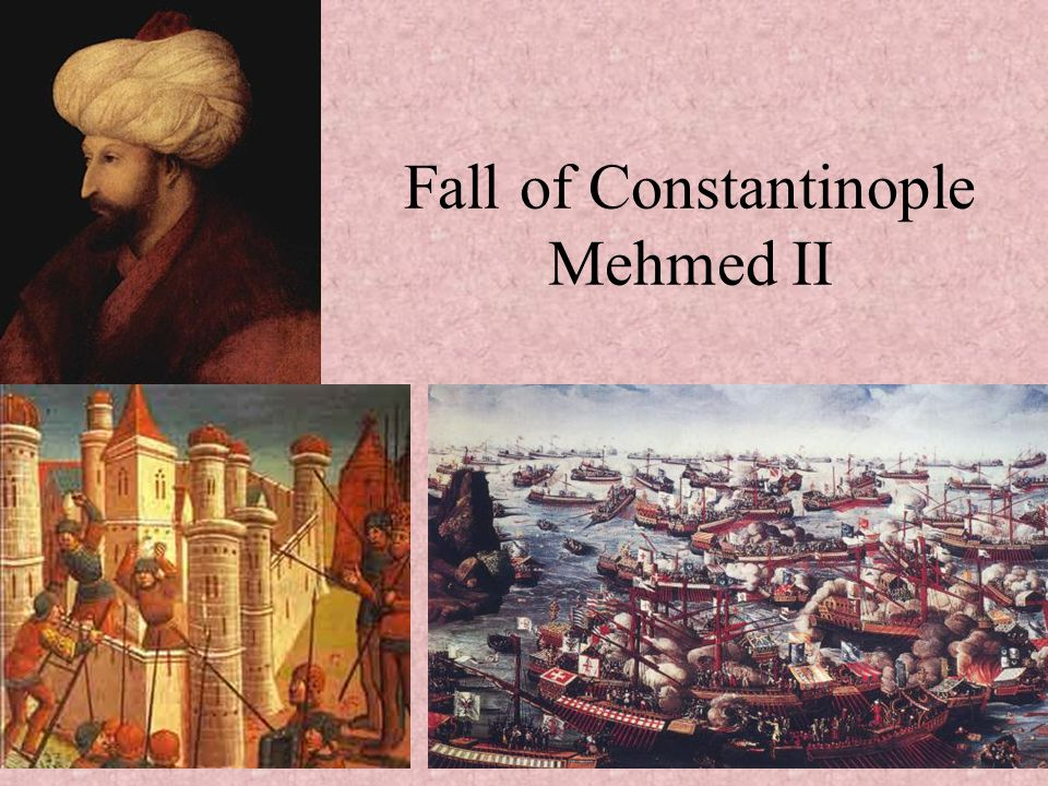 Fall of Constantinople Mehmed II