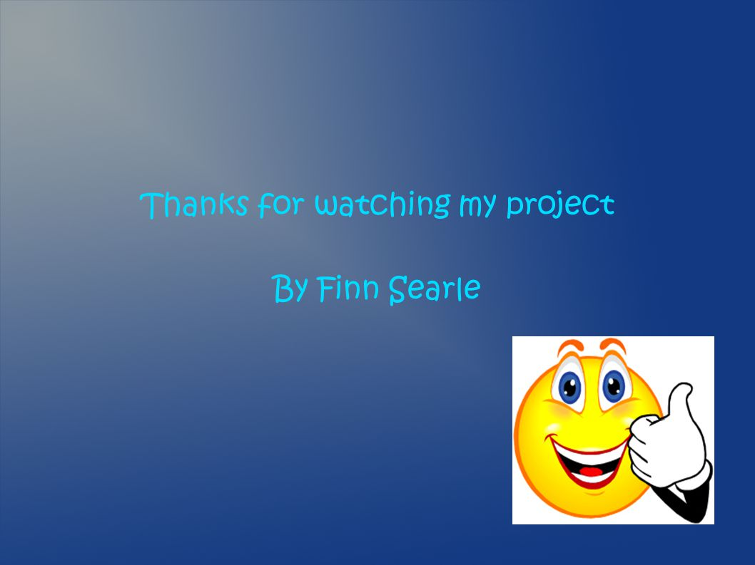 Thanks for watching my project