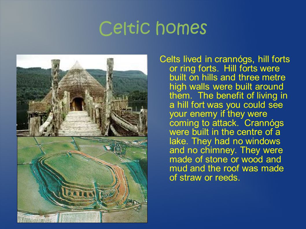 Celtic homes