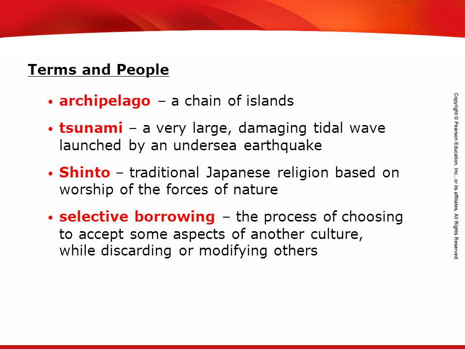 Terms and People archipelago – a chain of islands. tsunami – a very large, damaging tidal wave launched by an undersea earthquake.