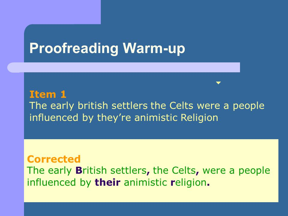 Proofreading Warm-up Item 1 Corrected