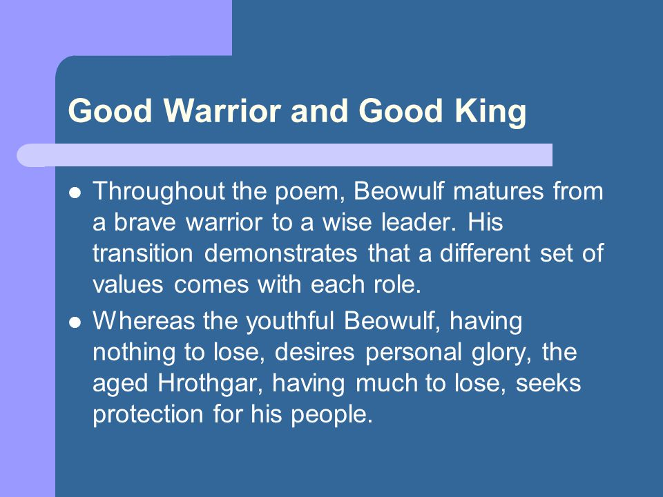 Good Warrior and Good King