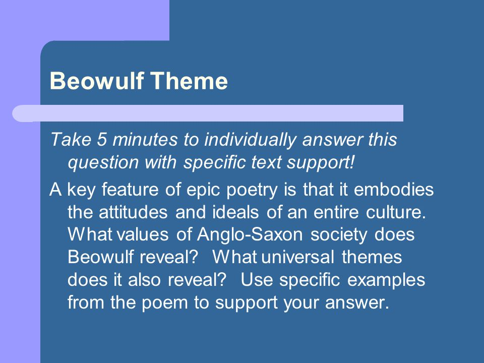 theme of loyalty in beowulf View notes - loyalty in beowulfloyalty in beowulf there are quite a few hints toward the theme of loyalty in the epic poem beowulf in the first few.