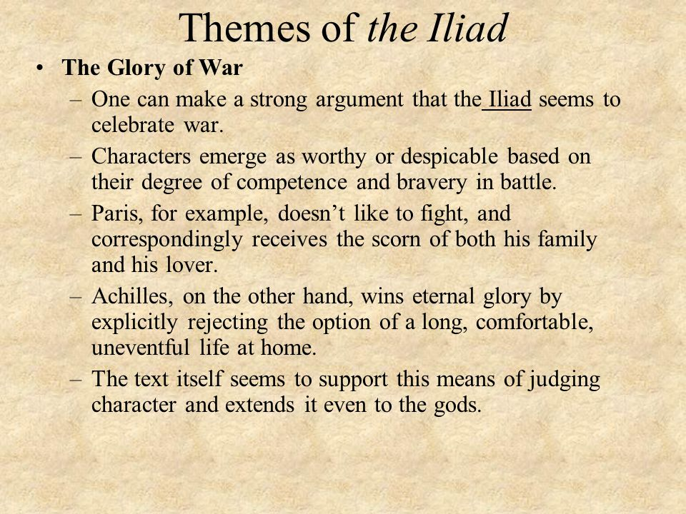 Themes of the Iliad The Glory of War