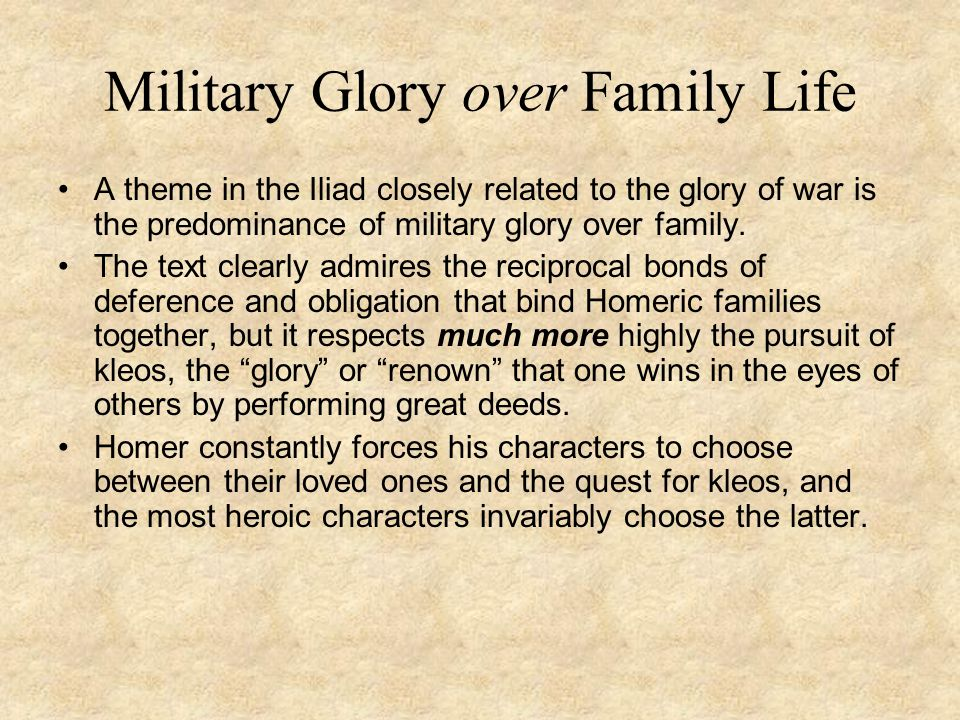 Military Glory over Family Life