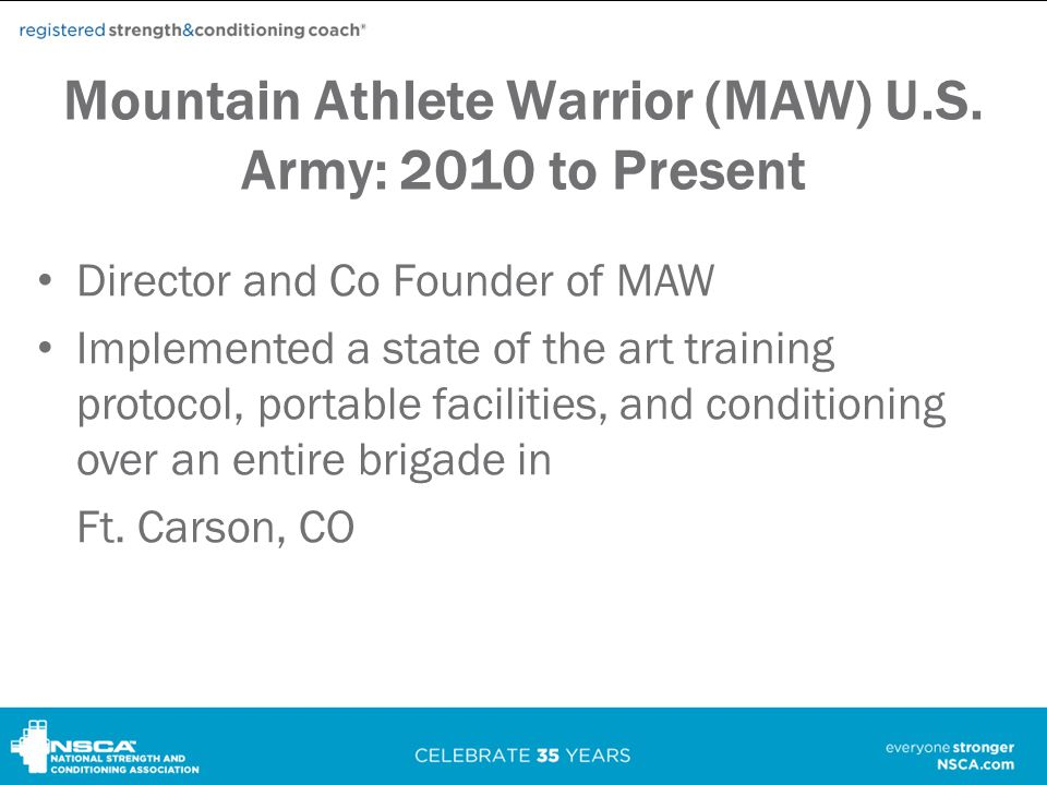 Mountain Athlete Warrior (MAW) U.S. Army: 2010 to Present