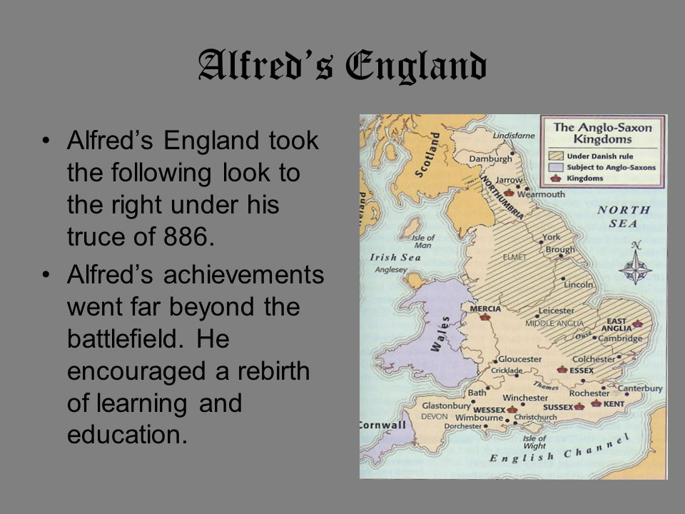 Alfred's England Alfred's England took the following look to the right under his truce of 886.