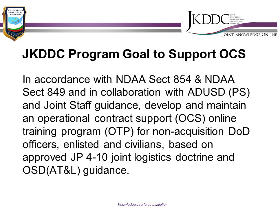 JKDDC Program Goal to Support OCS