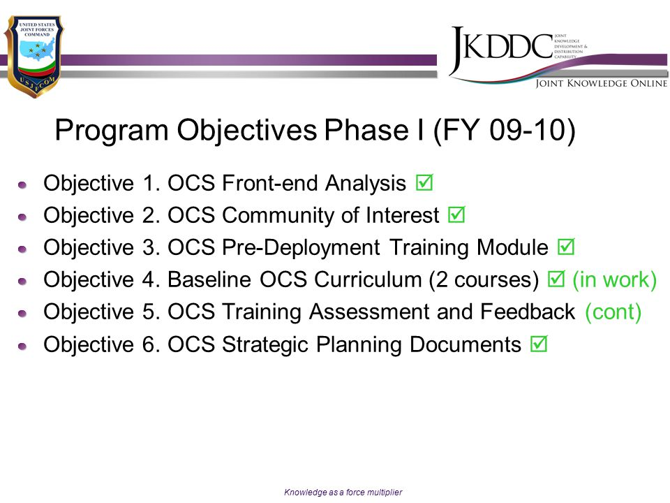 Program Objectives Phase I (FY 09-10)
