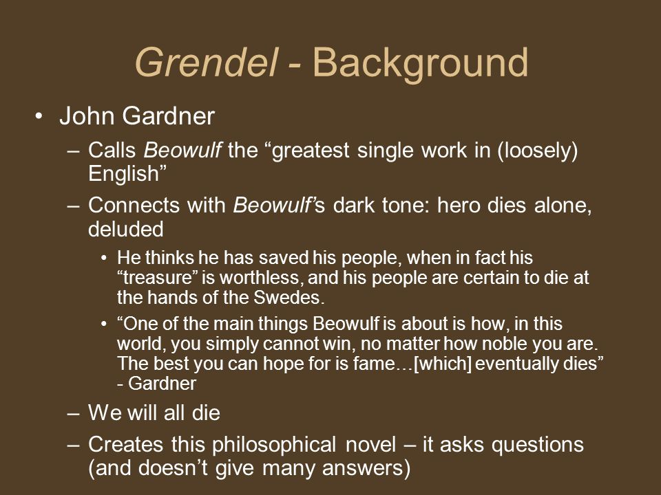 Grendel - Background John Gardner