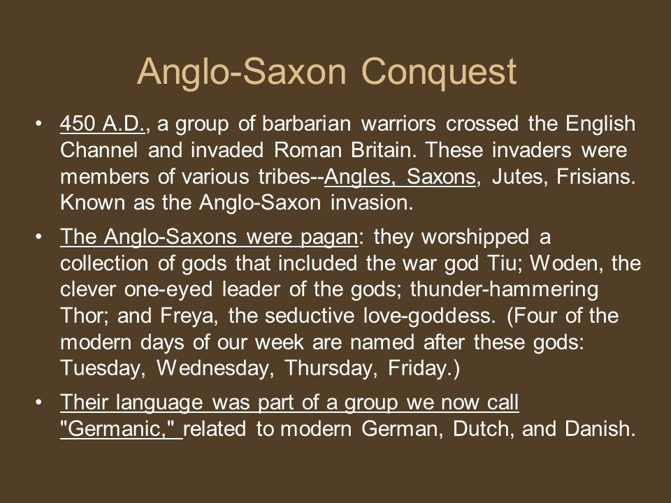 the roman and anglo saxon conquest Christians in england - the anglo gradually the anglo-saxons adopted the roman practices the anglo-saxon churches were with the norman conquest in.